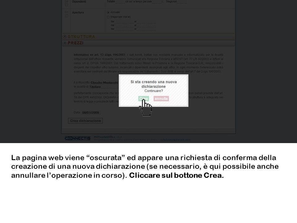 La pagina web viene oscurata ed appare una richiesta di conferma della creazione di una nuova dichiarazione (se necessario, è qui possibile anche annu