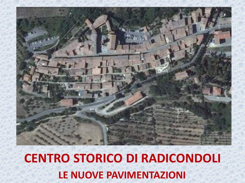 CENTRO STORICO DI RADICONDOLI LE NUOVE PAVIMENTAZIONI