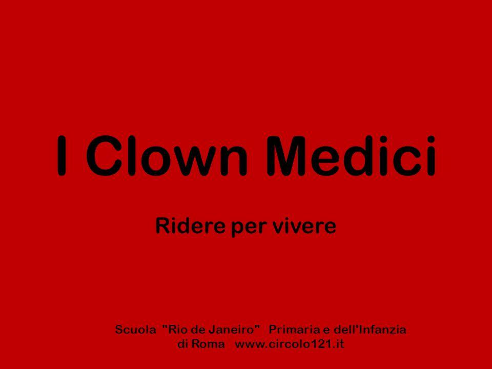 I Clown Medici Ridere per vivere Scuola