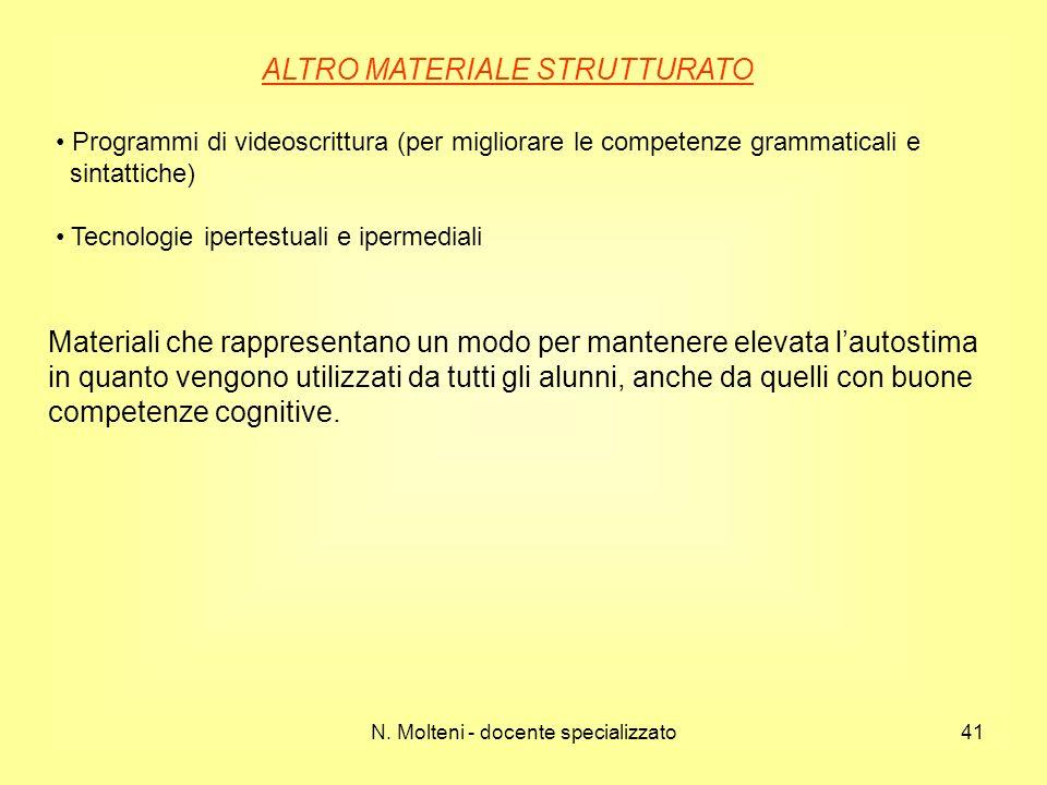 N. Molteni - docente specializzato41 ALTRO MATERIALE STRUTTURATO Programmi di videoscrittura (per migliorare le competenze grammaticali e sintattiche)