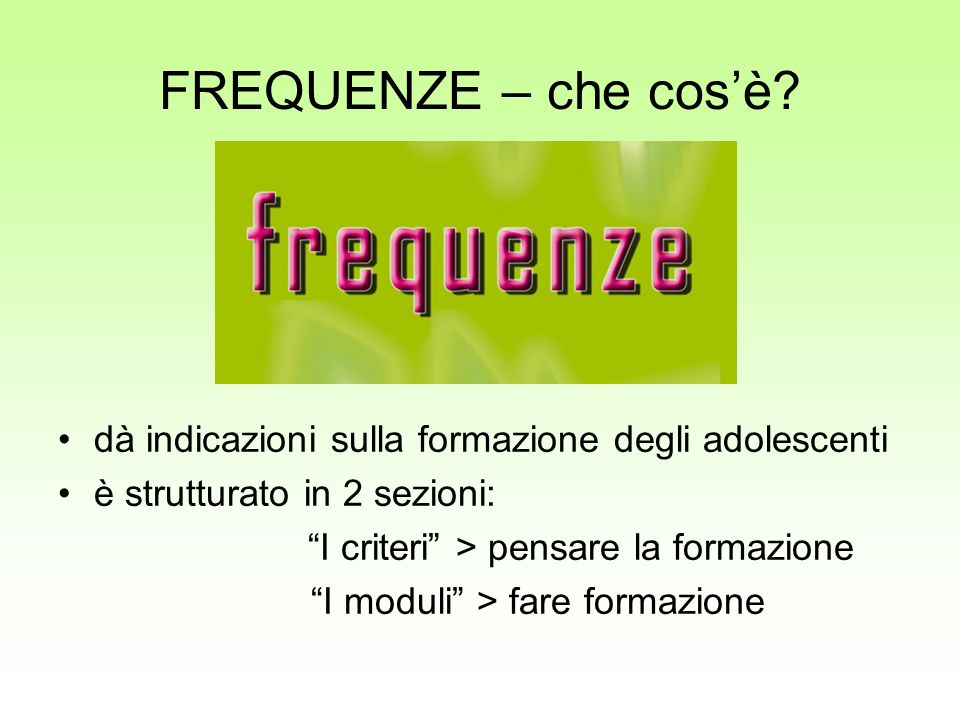FREQUENZE – che cosè.
