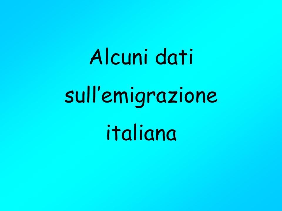 Alcuni dati sullemigrazione italiana