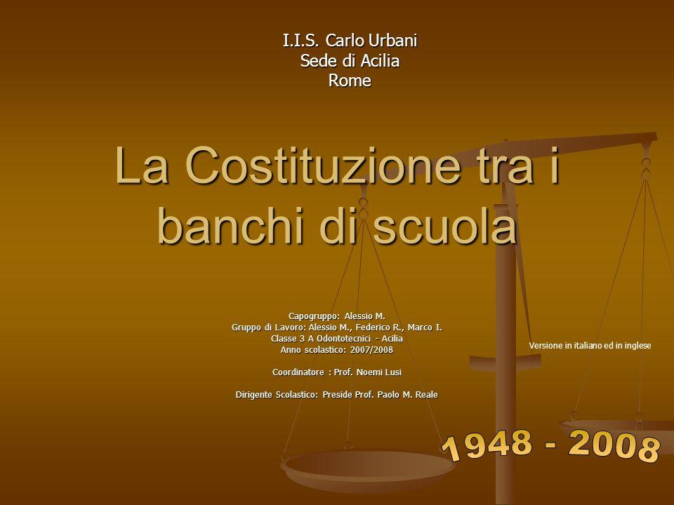 La Costituzione tra i banchi di scuola Capogruppo: Alessio M.