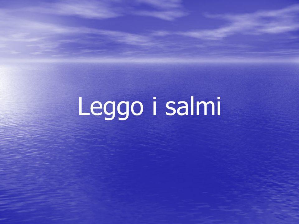 Leggo i salmi