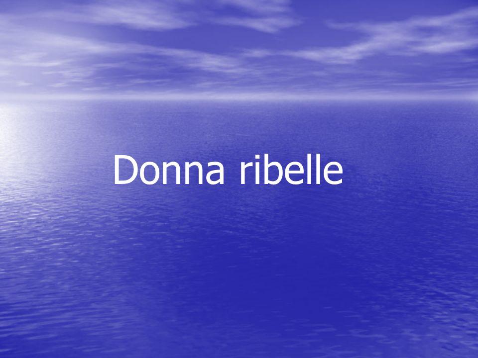 Donna ribelle