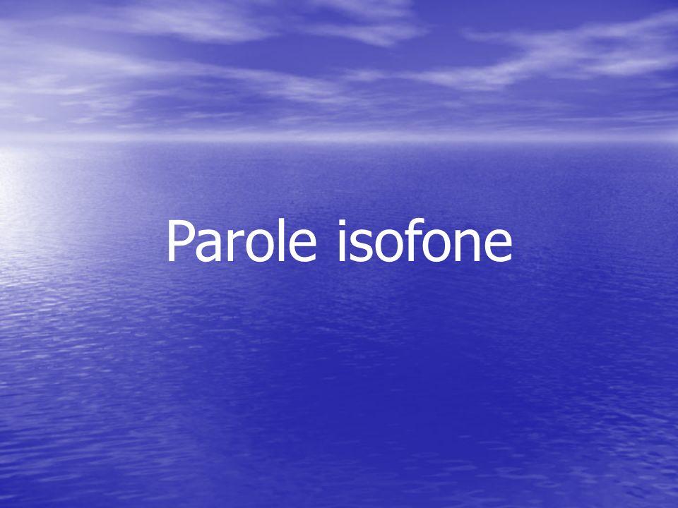 Parole isofone