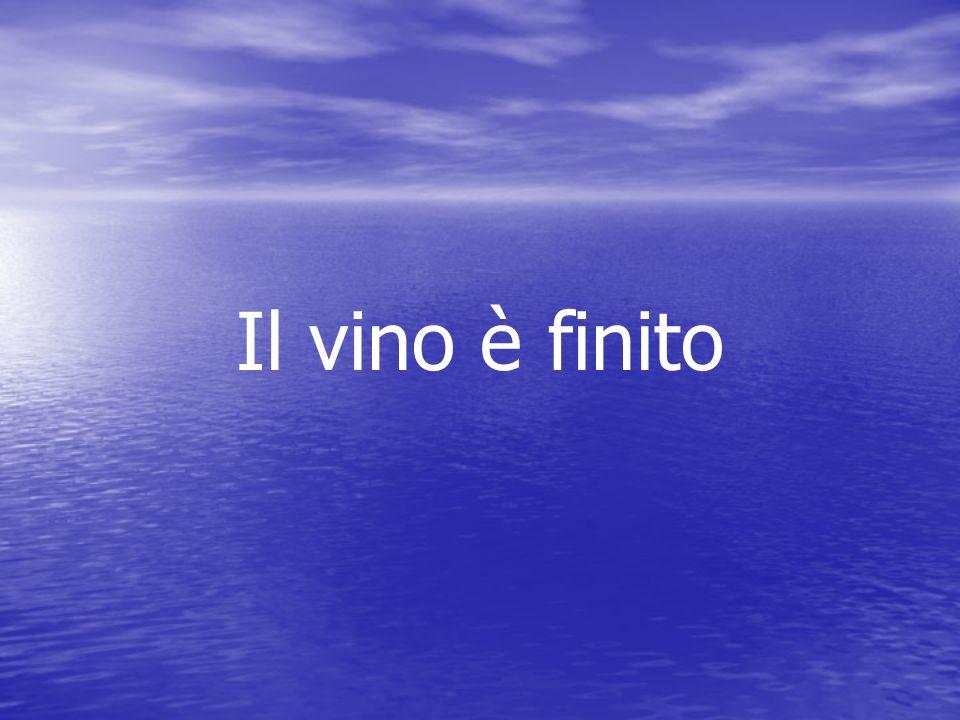 Il vino è finito