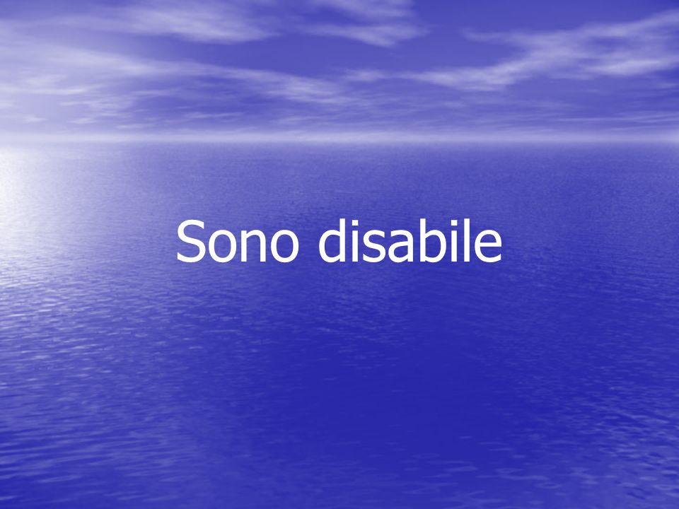 Sono disabile