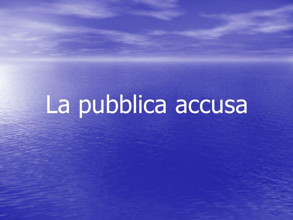 La pubblica accusa