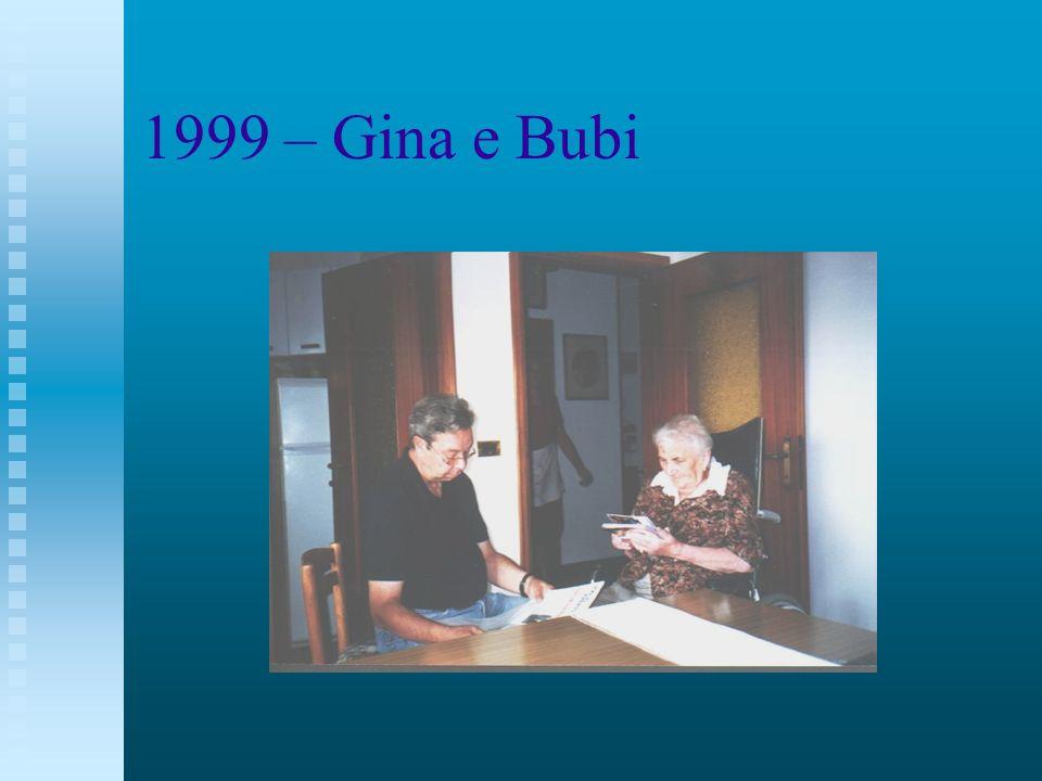 1999 – Gina e Bubi