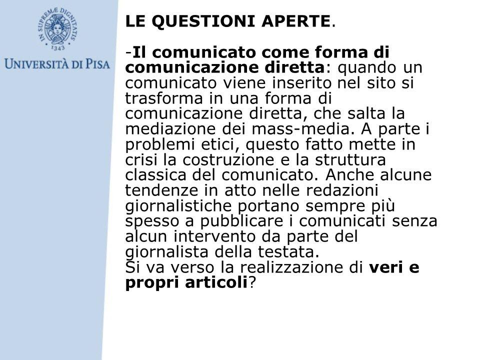 LE QUESTIONI APERTE. -Il comunicato come forma di comunicazione diretta: quando un comunicato viene inserito nel sito si trasforma in una forma di com