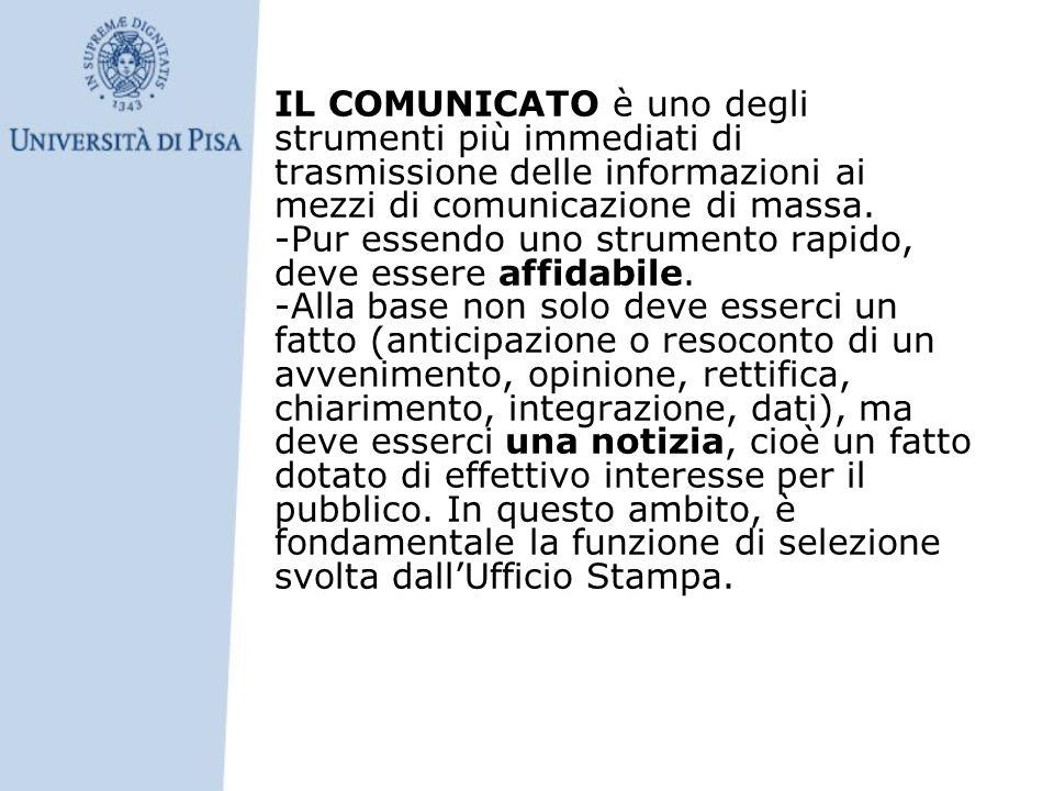 IL COMUNICATO è uno degli strumenti più immediati di trasmissione delle informazioni ai mezzi di comunicazione di massa. -Pur essendo uno strumento ra