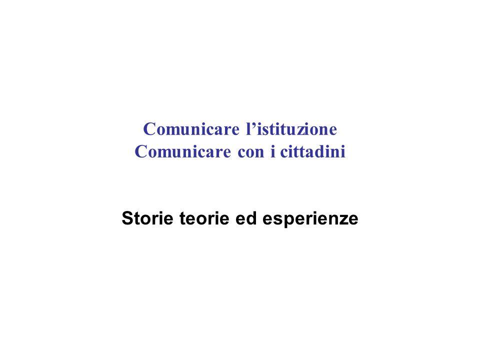 Comunicare listituzione Comunicare con i cittadini Storie teorie ed esperienze