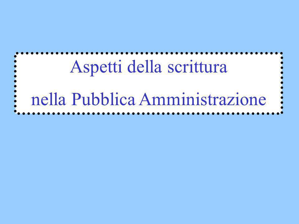 Aspetti della scrittura nella Pubblica Amministrazione