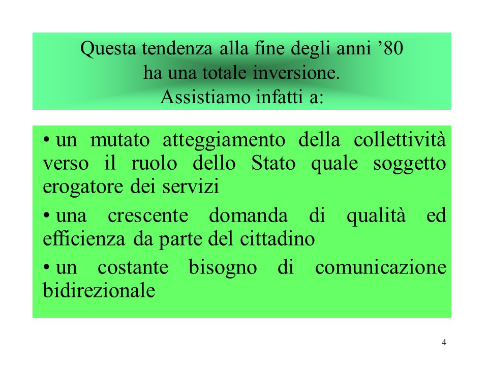 34 Il Governo, su iniziativa del Ministro per la Funzione Pubblica adotta con DPCM 27.1.1994 apposita Direttiva.