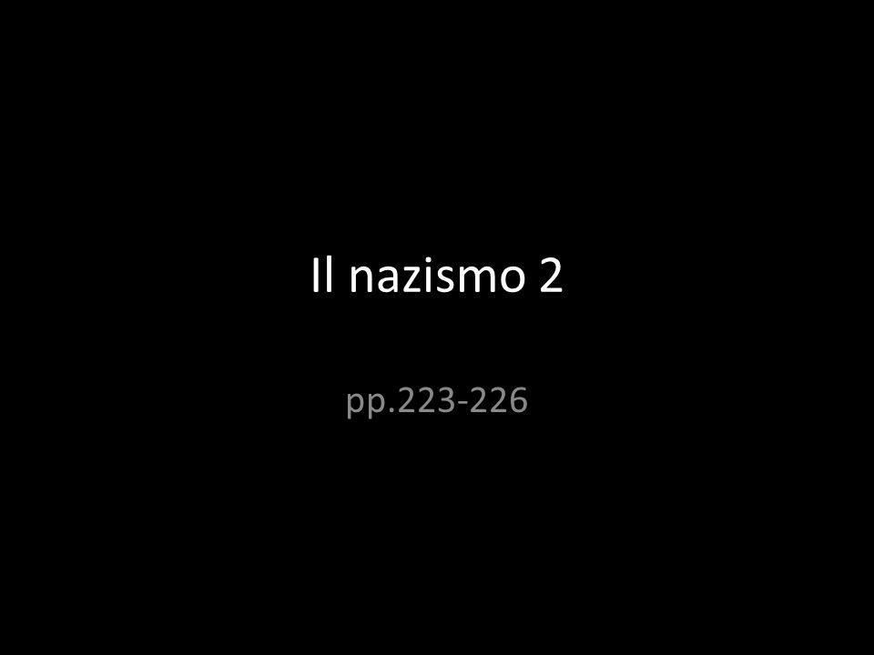 Il nazismo 2 pp.223-226