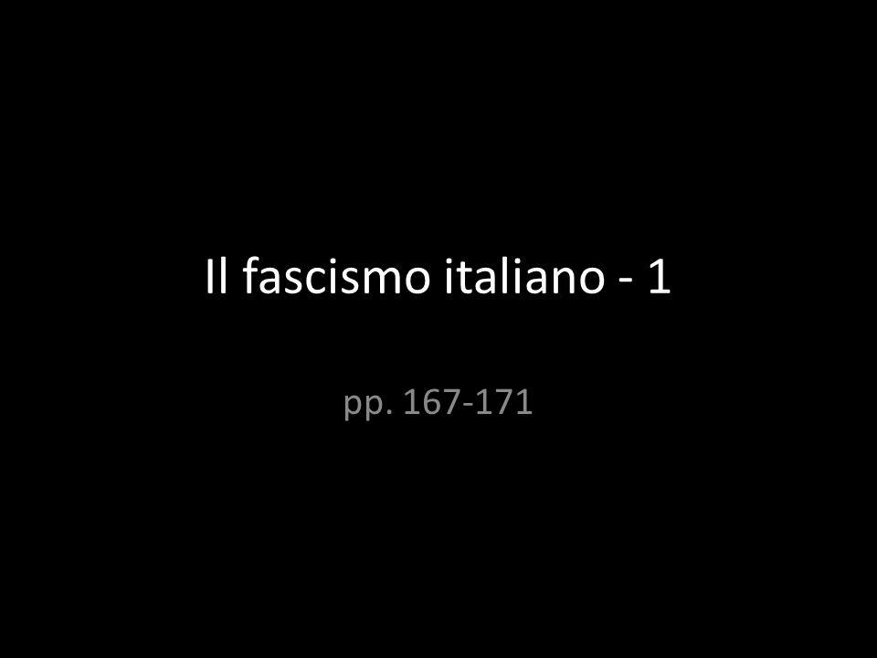 Il fascismo italiano - 1 pp. 167-171