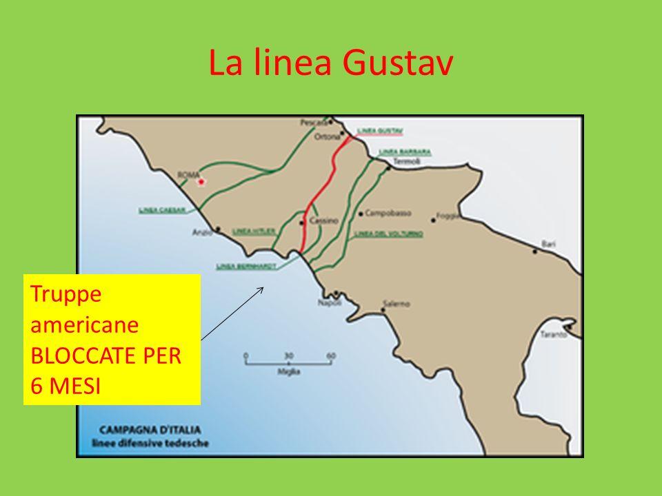 La linea Gustav Truppe americane BLOCCATE PER 6 MESI
