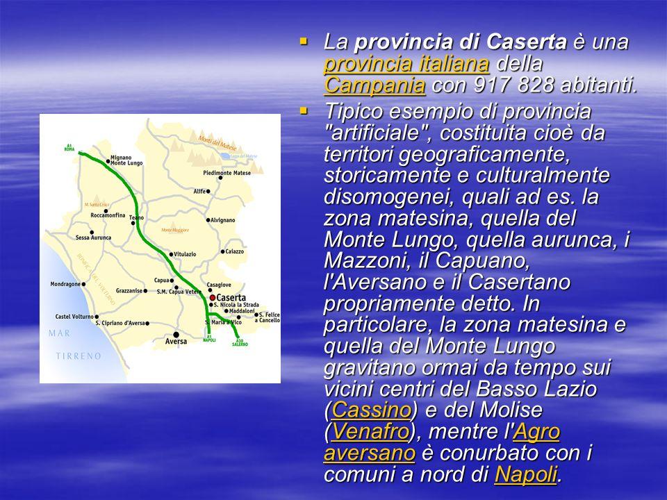La provincia di Caserta è una provincia italiana della Campania con 917 828 abitanti. La provincia di Caserta è una provincia italiana della Campania