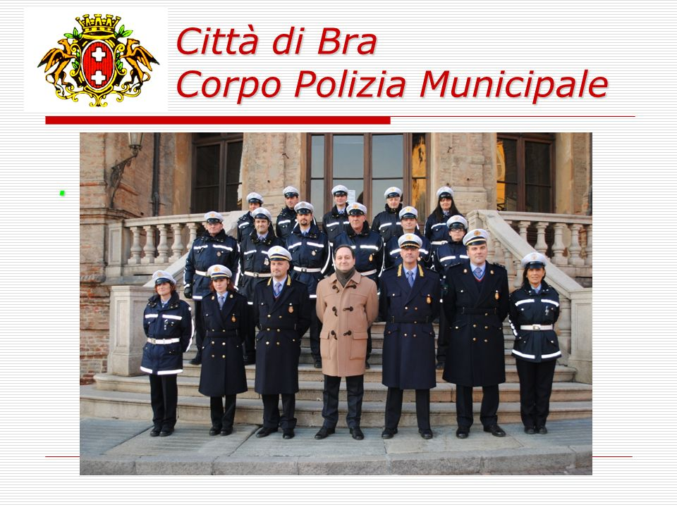 Città di Bra Corpo Polizia Municipale Attività di infortunistica stradale