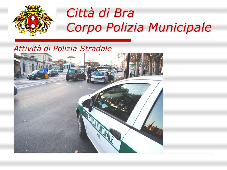 Città di Bra Corpo Polizia Municipale 13.478 sanzioni redatte per violazioni al Codice della strada di cui: 2.837 verbali concernenti infrazioni dinamiche; 10.641 verbali concernenti infrazioni statiche; Oltre 7.248 i punti decurtati; 64 ricorsi presentati ai verbali del Codice della Strada di cui 31 al Giudice di Pace e 33 al Prefetto di Cuneo.