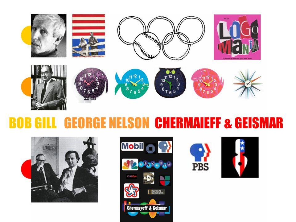 BOB GILL GEORGE NELSON CHERMAIEFF & GEISMAR