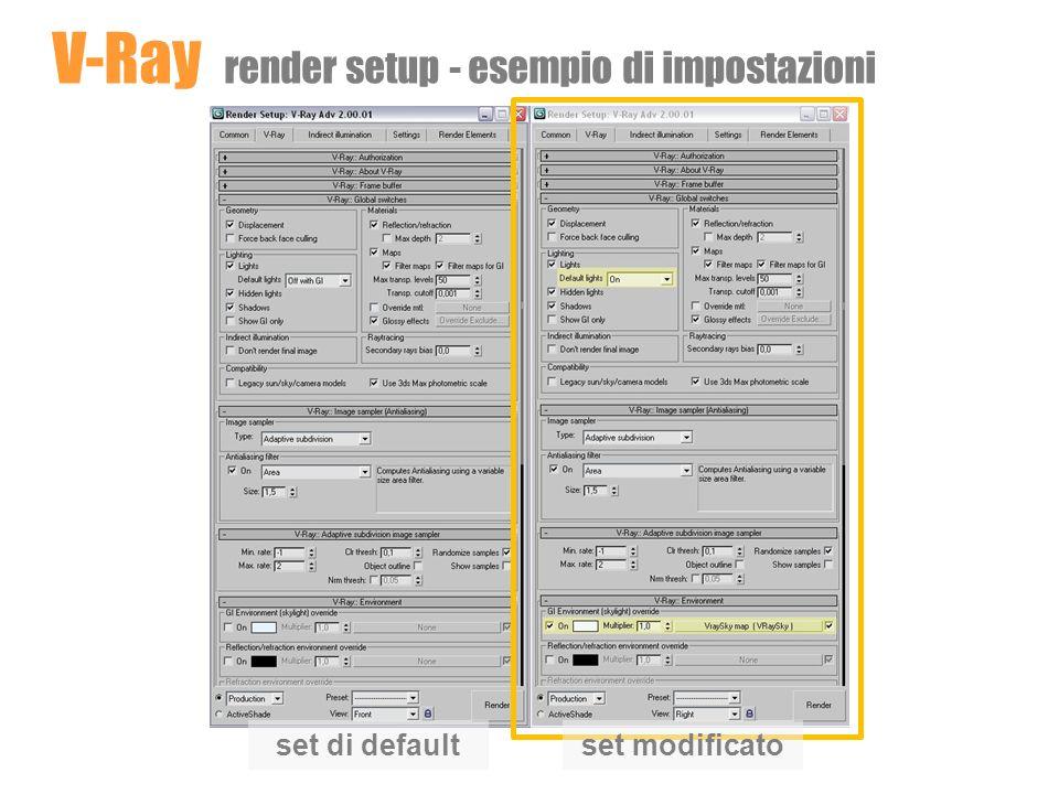set di defaultset modificato V-Ray render setup - esempio di impostazioni