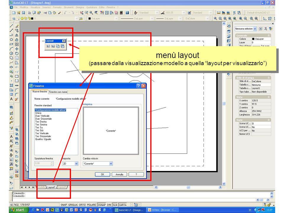 menù layout (passare dalla visualizzazione modello a quella layout per visualizzarlo)