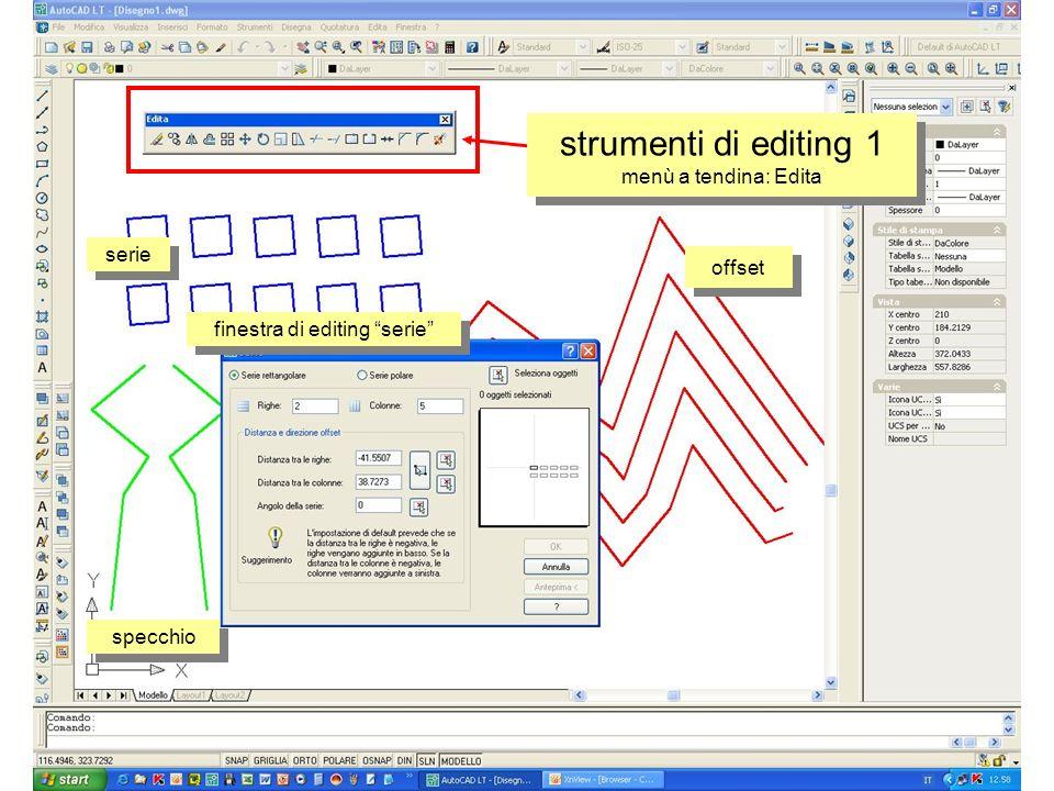 serie offset finestra di editing serie specchio strumenti di editing 1 menù a tendina: Edita