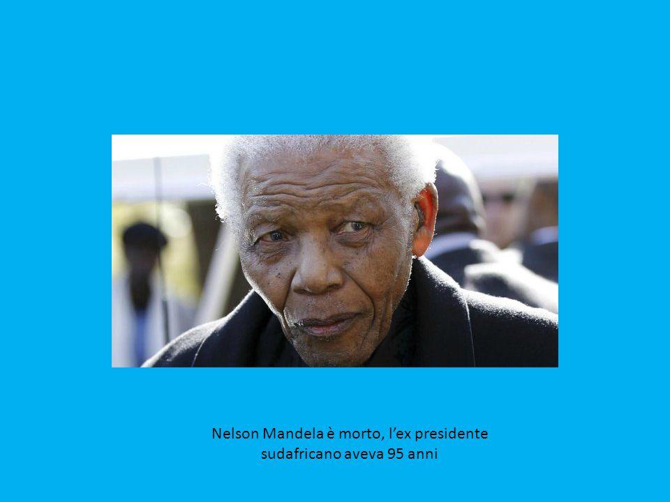 È stato l attuale presidente del Sudafrica, Jacob Zuma, ad annunciare in un discorso televisivo alla nazione la scomparsa del suo predecessore, eroe della lotta contro l apartheid nel Paese.