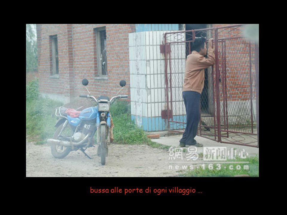bussa alle porte di ogni villaggio …
