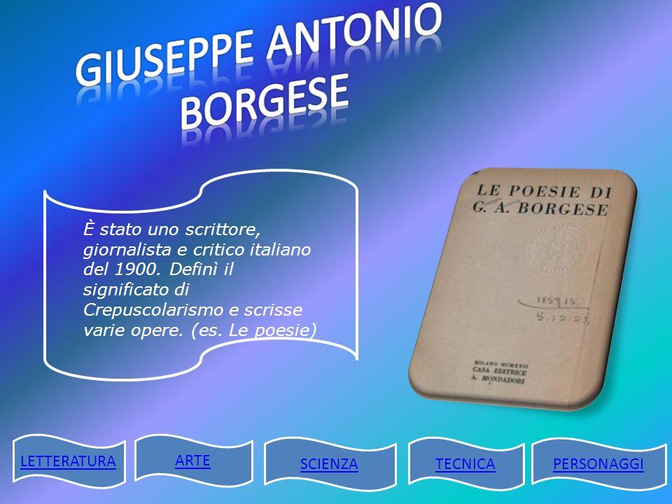 È stato uno scrittore, giornalista e critico italiano del 1900. Definì il significato di Crepuscolarismo e scrisse varie opere. (es. Le poesie) LETTER