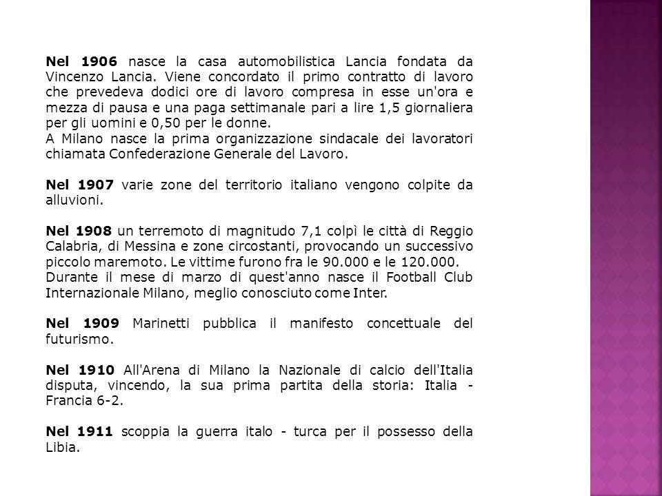 Nel 1906 nasce la casa automobilistica Lancia fondata da Vincenzo Lancia. Viene concordato il primo contratto di lavoro che prevedeva dodici ore di la