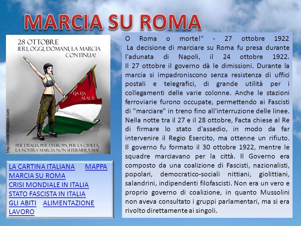 Gruppo 54 O Roma o morte! - 27 ottobre 1922 La decisione di marciare su Roma fu presa durante l adunata di Napoli, il 24 ottobre 1922.