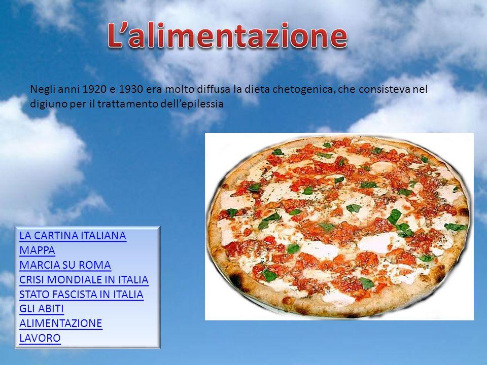 Gruppo 58 Negli anni 1920 e 1930 era molto diffusa la dieta chetogenica, che consisteva nel digiuno per il trattamento dellepilessia LA CARTINA ITALIANA MAPPA MARCIA SU ROMA CRISI MONDIALE IN ITALIA STATO FASCISTA IN ITALIA GLI ABITI ALIMENTAZIONE LAVORO