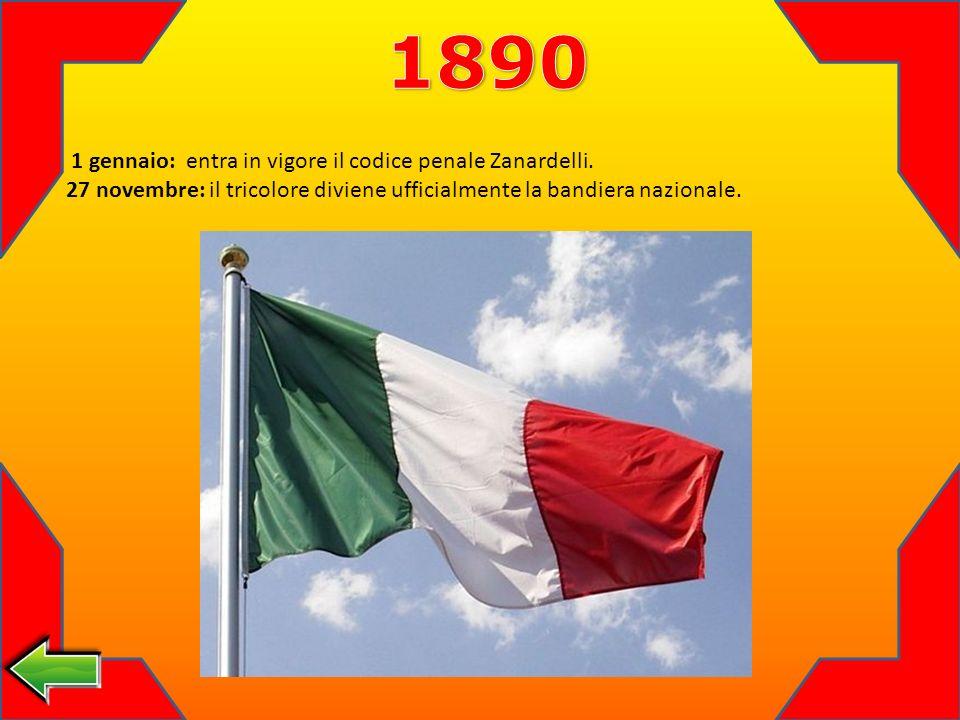 1 gennaio: entra in vigore il codice penale Zanardelli.