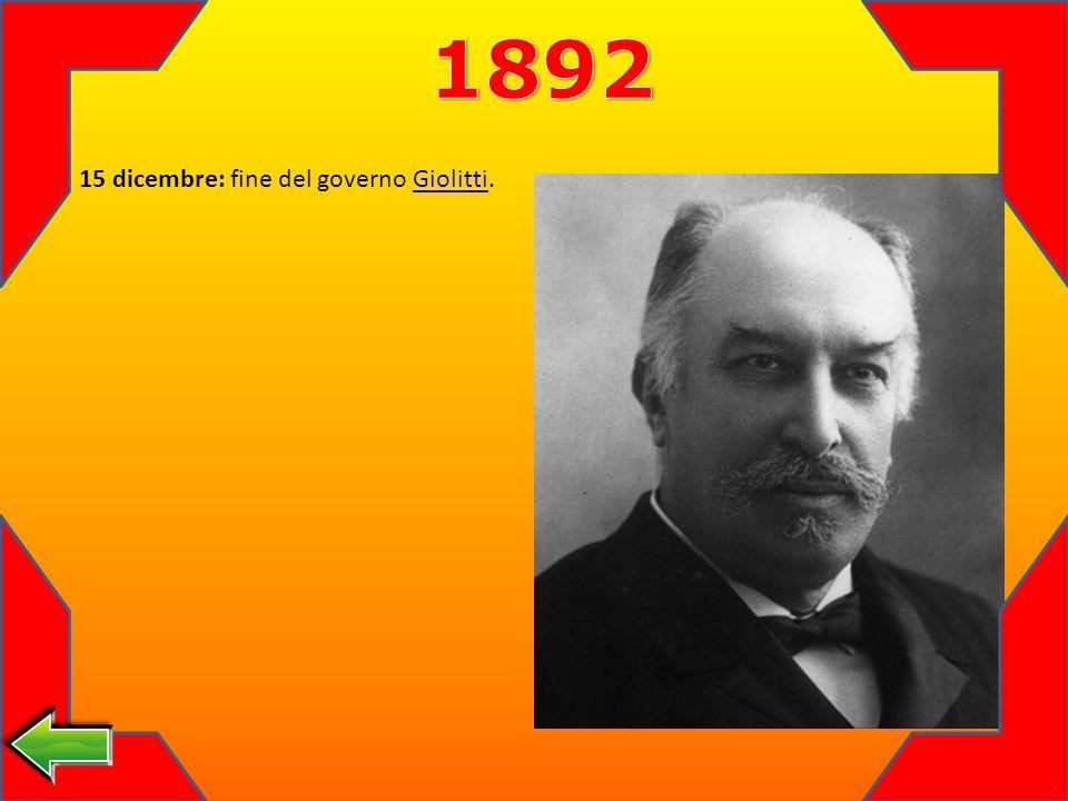 15 dicembre: fine del governo Giolitti.Giolitti
