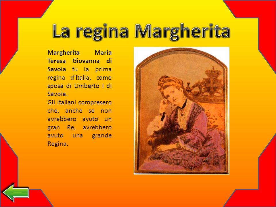Margherita Maria Teresa Giovanna di Savoia fu la prima regina d Italia, come sposa di Umberto I di Savoia.
