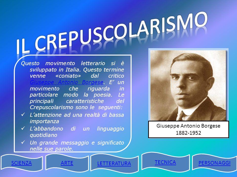 Questo movimento letterario si è sviluppato in Italia. Questo termine venne «coniato» dal critico Giuseppe Antonio Borgese. E un movimento che riguard