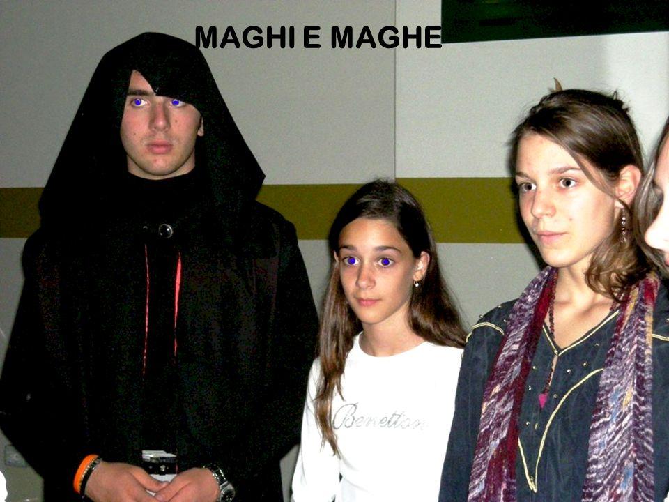 MAGHI E MAGHE