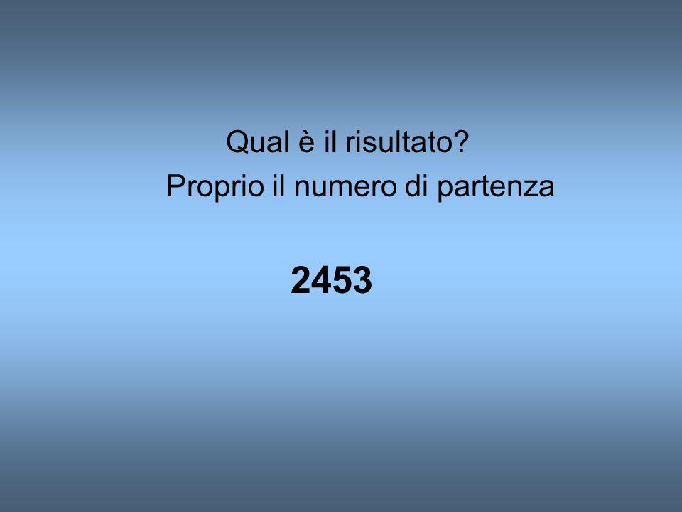 giustificazione Qualsiasi numero di 4 cifre può essere scritto a*1000+b*100+c*10+d a+ (a*10+b)+(a*100+b*10+c)= a*111+b*11+c Moltiplichiamo per 9,avremo a*999+b*99+c*9 Addizioniamo la somma delle cifre del numero di partenza e avremo a*999+b*99+c*9+a+b+c+d a*1000+b*100+c*10+d