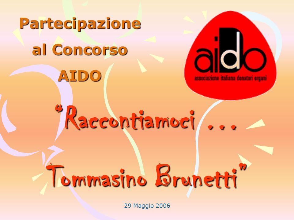 Partecipazione al Concorso AIDO Raccontiamoci … Tommasino Brunetti