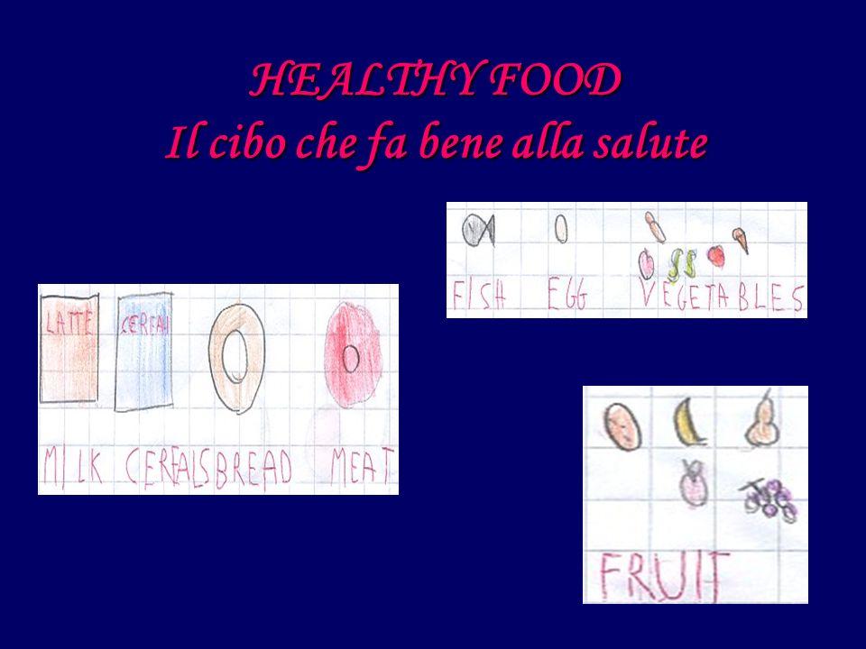 HEALTHY FOOD Il cibo che fa bene alla salute