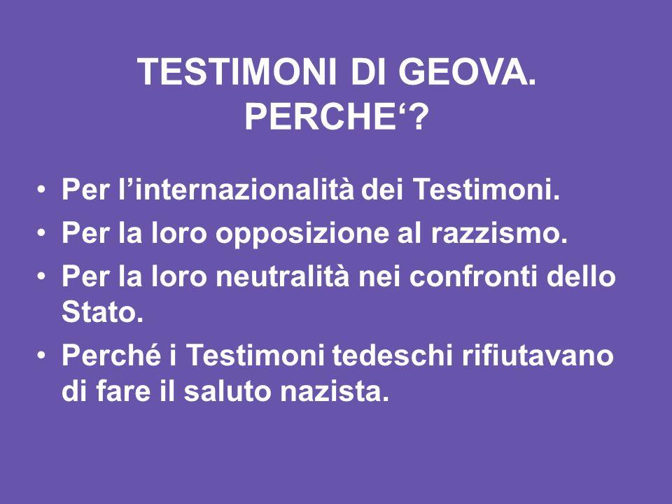 TESTIMONI DI GEOVA.PERCHE. Per linternazionalità dei Testimoni.