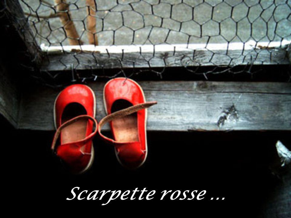 Scarpette rosse …