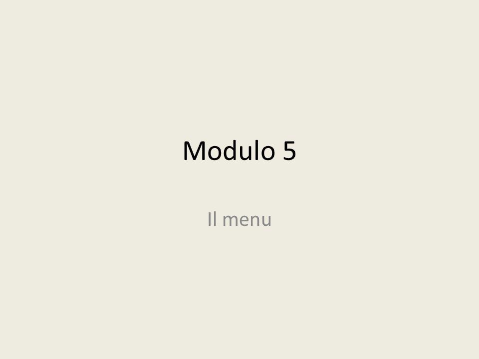 Modulo 5 Il menu