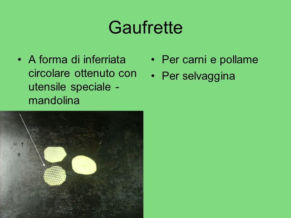 Gaufrette A forma di inferriata circolare ottenuto con utensile speciale - mandolina Per carni e pollame Per selvaggina