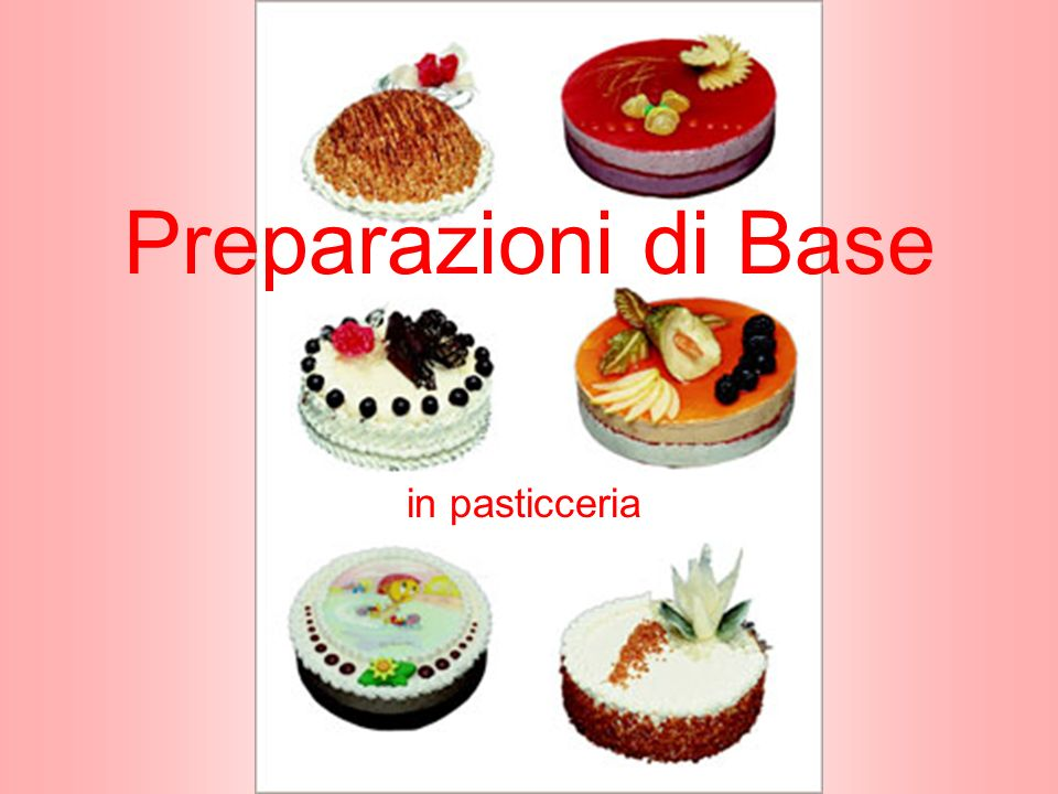 Preparazioni di Base in pasticceria