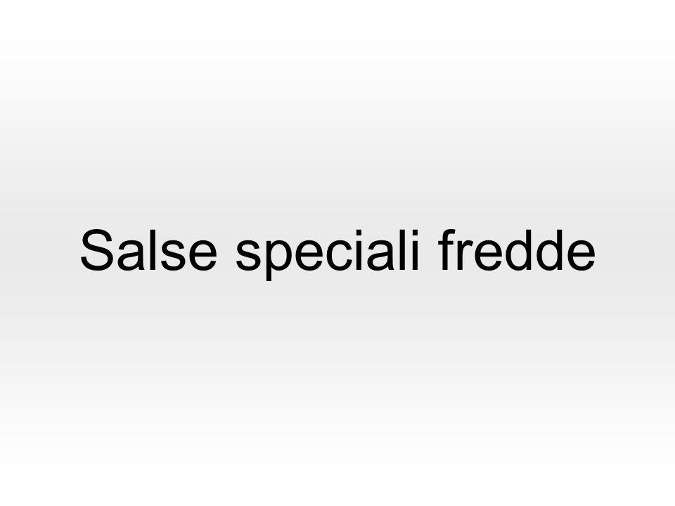 Salse speciali fredde