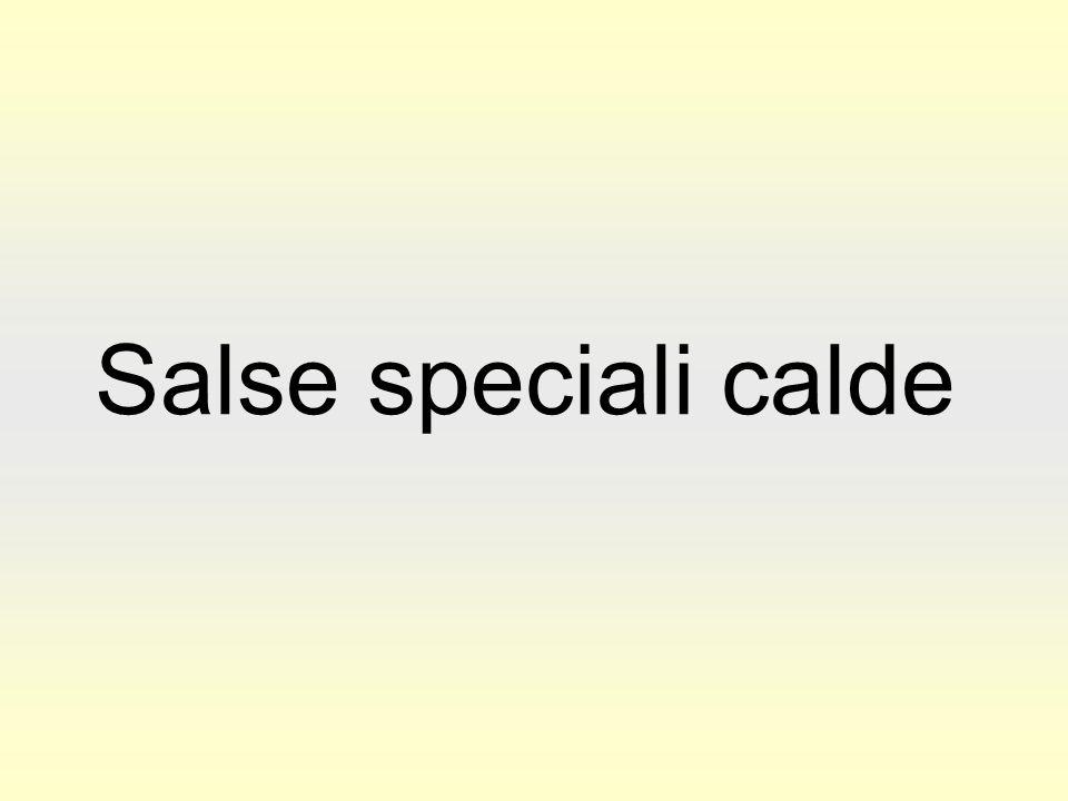 Salse speciali calde